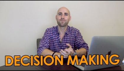 Stefan James - Decision Making Process: How To Make BIG Decisions In Your Life