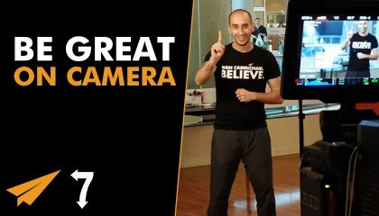 Evan Carmichael - 7 Ways to Be GREAT On Camera