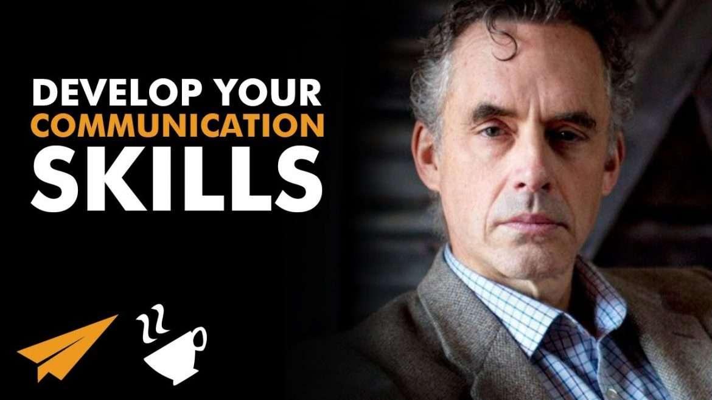 "Jordan B. Peterson - ""Learn How to COMMUNICATE!"