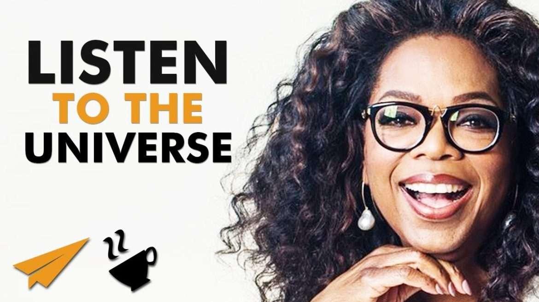 """Oprah Winfrey - """"Listen to the UNIVERSE!"""""""